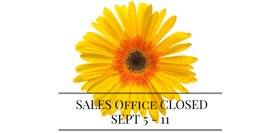 Sales Office Closed Sept 5-11