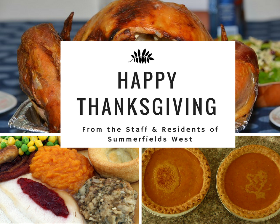 Happy Thanksgiving From the Staff & Residents of Summerfields West