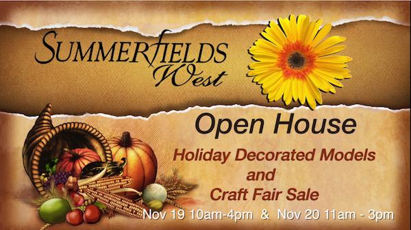 Summerfields West Open House and Craft Fair November 19th