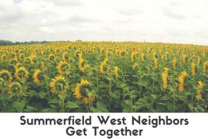 Summerfields West Neighbors Get Together
