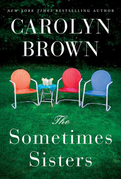 The Sometimes Sisters Book by Carolyn Brown