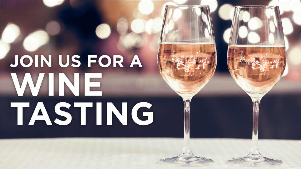 Join Us For A Wine Tasting